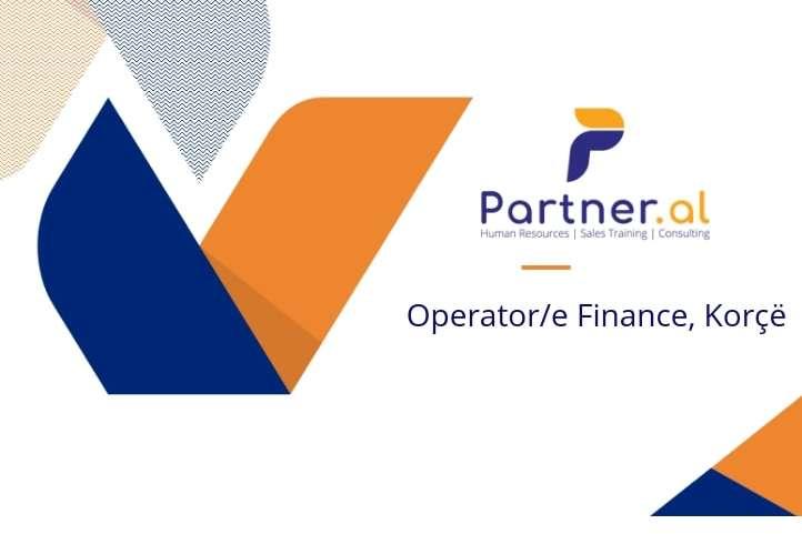 Operator/e Finance, Korçë