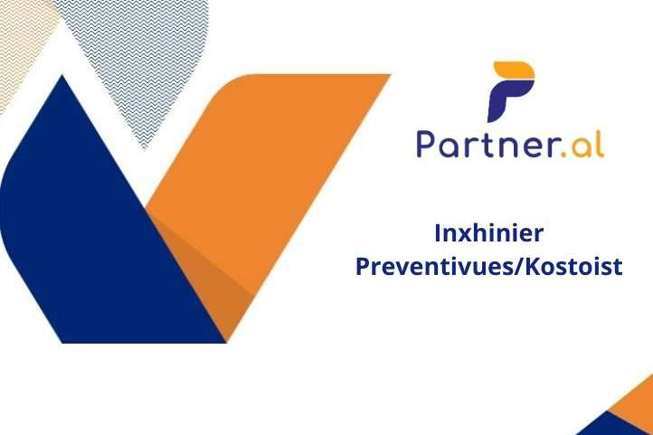 Inxhinier Preventivues/Kostoist